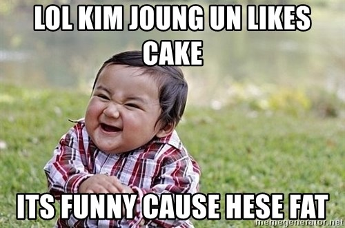 Evil Asian Baby - lol kim joung un likes cake its funny cause hese fat