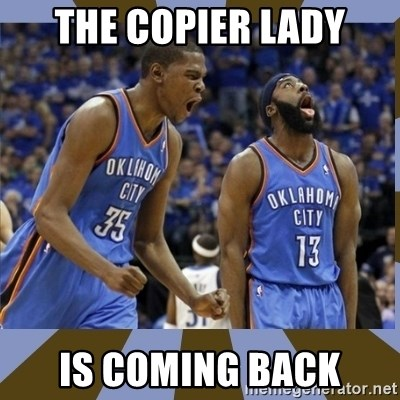 Durant & James Harden - The copIer lady Is coming back