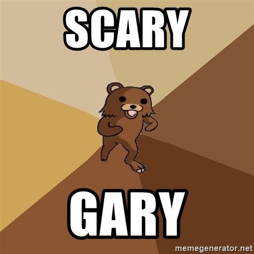 Pedo Bear From Beyond - Scary Gary