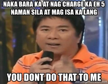 willie revillame you dont do that to me - naka bara ka at nag charge ka eh 5 naman sila at mag isa ka lang you dont do that to me