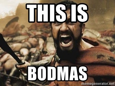 300 - This IS BODMAS