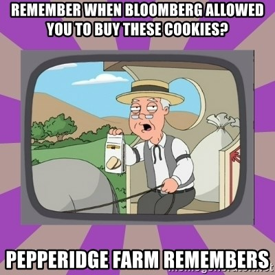 Pepperidge Farm Remembers FG - Remember when bloomberg allowed you to buy these cookies? pepperidge farm remembers