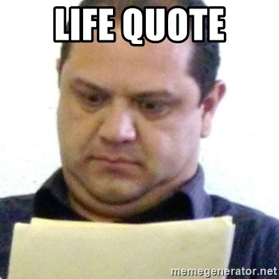 dubious history teacher - life quote