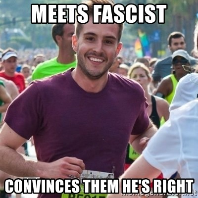Incredibly photogenic guy - meets fascist convinces them he's right