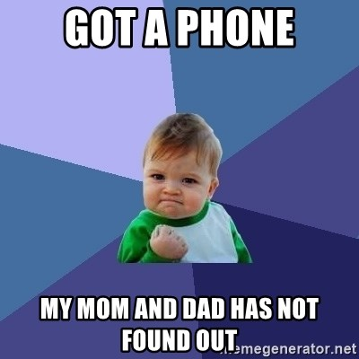 Success Kid - got a phone my mom and dad has not found out