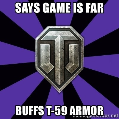 World of Tanks - says game is far buffs t-59 armor