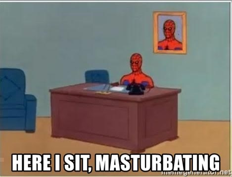 Spiderman Desk -  here i sit, masturbating