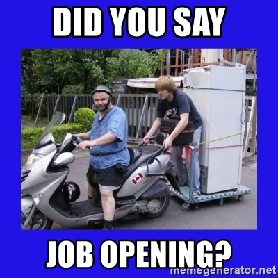 Motorfezzie - Did YOu Say job opening?