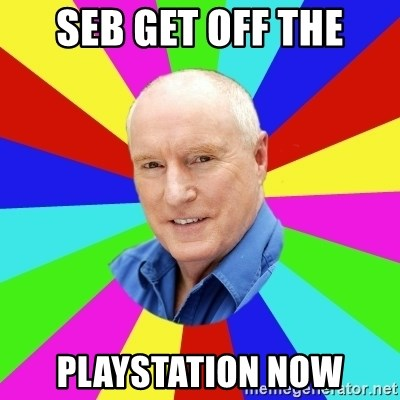 Alf Stewart - SEB GET OFF THE playstation now