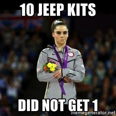Unimpressed McKayla Maroney - 10 JEEP KITS DID NOT GET 1