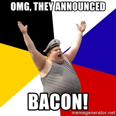 Patriot - OMG, THEY ANNOUNCED BACON!