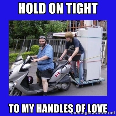 Motorfezzie - hold on tight to my handles of love