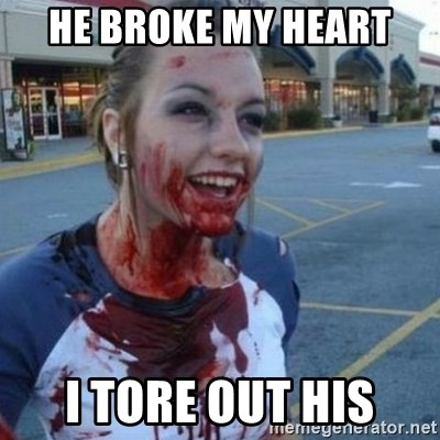 Scary Nympho - he broke my heart i tore out his