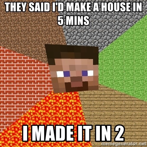 Minecraft Guy - THEY SAID I'D MAKE A HOUSE IN 5 MINS I MADE IT IN 2