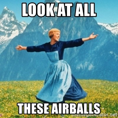 Sound Of Music Lady - LOOK at all These airballs
