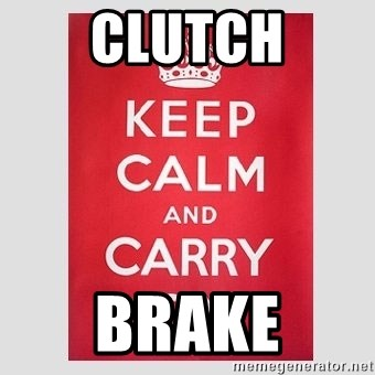 Keep Calm - CLUTCH BRAKE