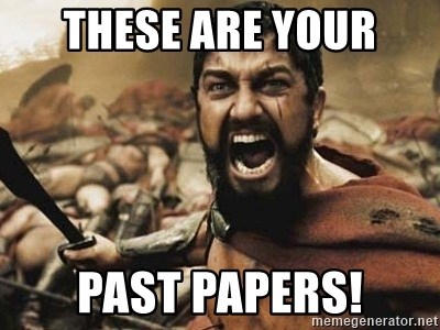 300 - these are your past papers!