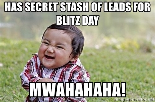 Evil Asian Baby - has secret stash of leads for blitz day mwahahaha!