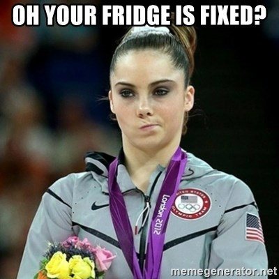 Not Impressed McKayla - Oh your fridge is fixed?