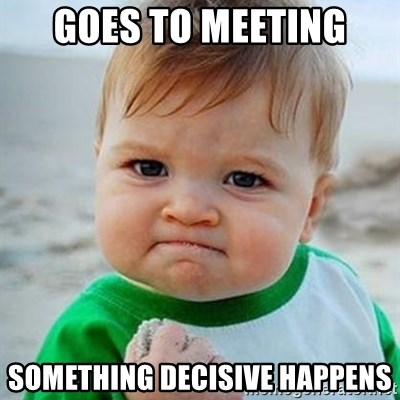 Victory Baby - GOES TO MEETING SOMETHING DECiSIVE HAPPENS