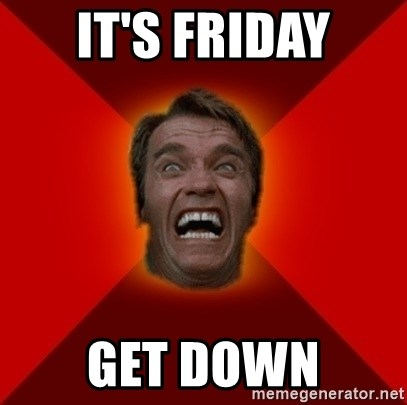 Angry Arnold - It's Friday Get down