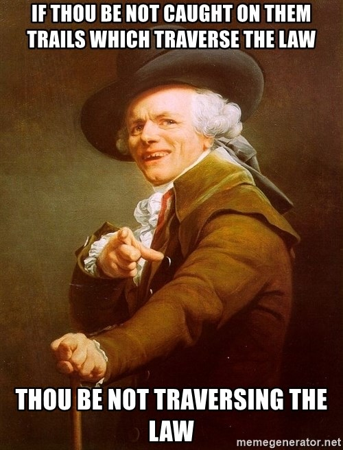 Joseph Ducreux - If thou be not caught on them trails which traverse the law thou be not traversing the law