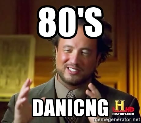 Ancient Aliens - 80's  danicng