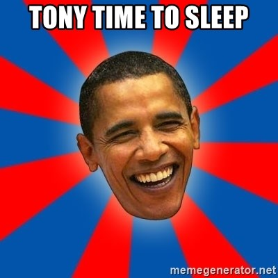 Obama - tony time to sleep