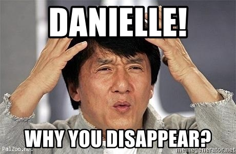 Confused Jackie Chan - DANIELLE! WHY YOU DISAPPEAR?