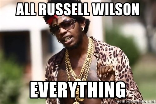 Trinidad James meme  - All Russell Wilson Everything