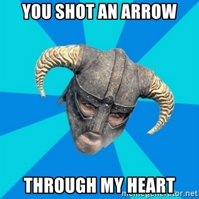 skyrim stan - you shot an arrow through my heart