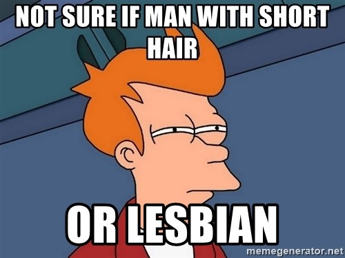 Futurama Fry - Not sure if man with short hair or lesbian