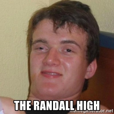 Really Stoned Guy -  the randall high