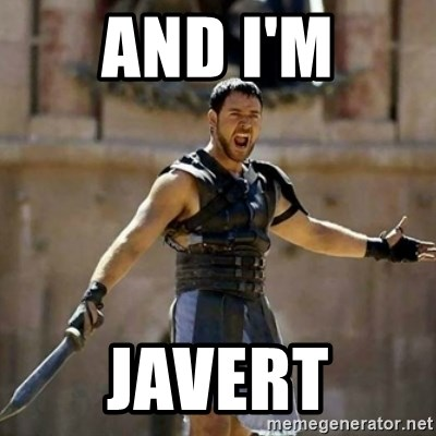 GLADIATOR - And I'm Javert