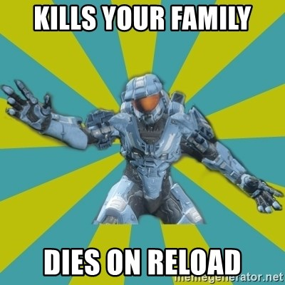 HALO 4 LOCO - Kills your family dies on reload