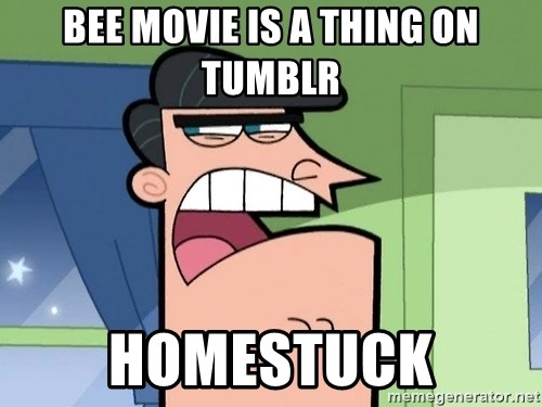 Dinkleberg - Bee movie is a thing on tumblr homestuck