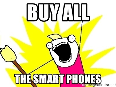 X ALL THE THINGS - Buy all the smart phones
