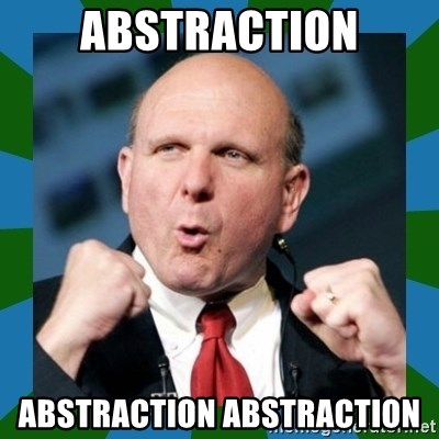 Barmy Steve Ballmer - ABSTRACTION abstraction abstraction
