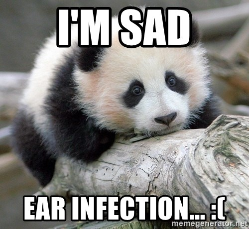 sad panda - I'm Sad Ear Infection... :(