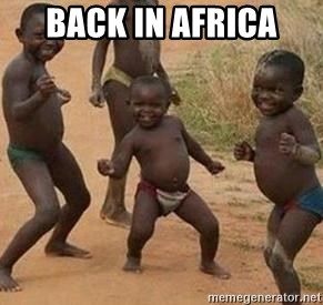 african children dancing - BACK IN AFRICA