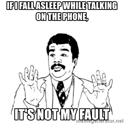 aysi - If i fall asleep while talking on the phone, It's not my fault