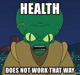 Morbo - health does not work that way