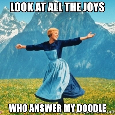 Sound Of Music Lady - Look at all the joys who answer my doodle