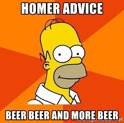 Homer Advice - HOMER ADVICE BEER BEER AND MORE BEER