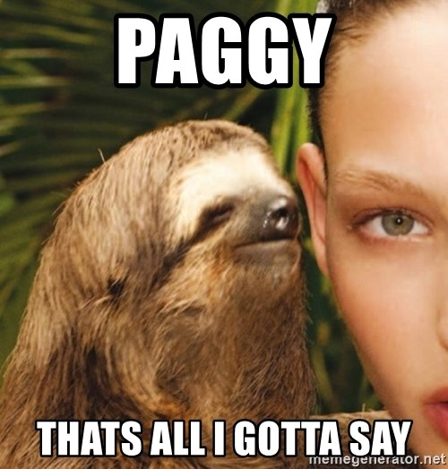 The Rape Sloth - PagGy Thats all I goTta say