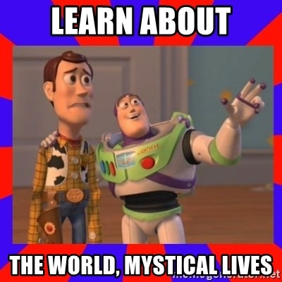 Everywhere - LEARN ABOUT THE WORLD, MYSTICAL LIVES