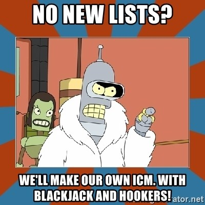 Blackjack and hookers bender - no new lists? We'll make our own icm. with blackjack and hookers!