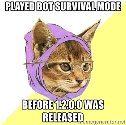 Hipster Kitty - played bot survival mode before 1.2.0.0 was released