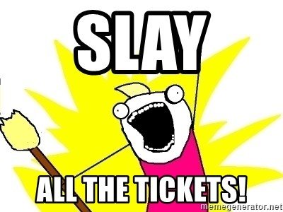 X ALL THE THINGS - Slay  All the tickets!