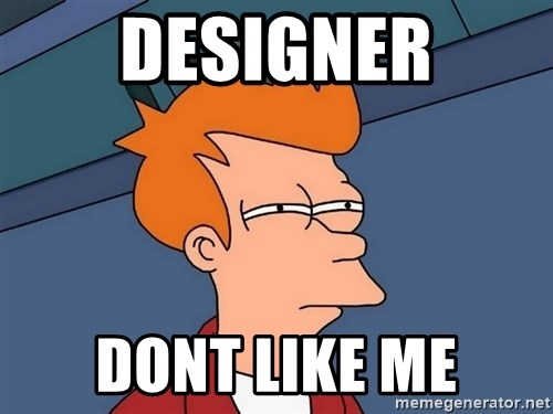 Futurama Fry - Designer Dont like me